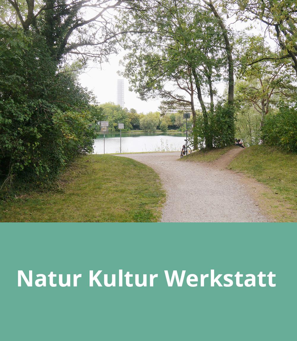 Natur Kultur Werkstatt